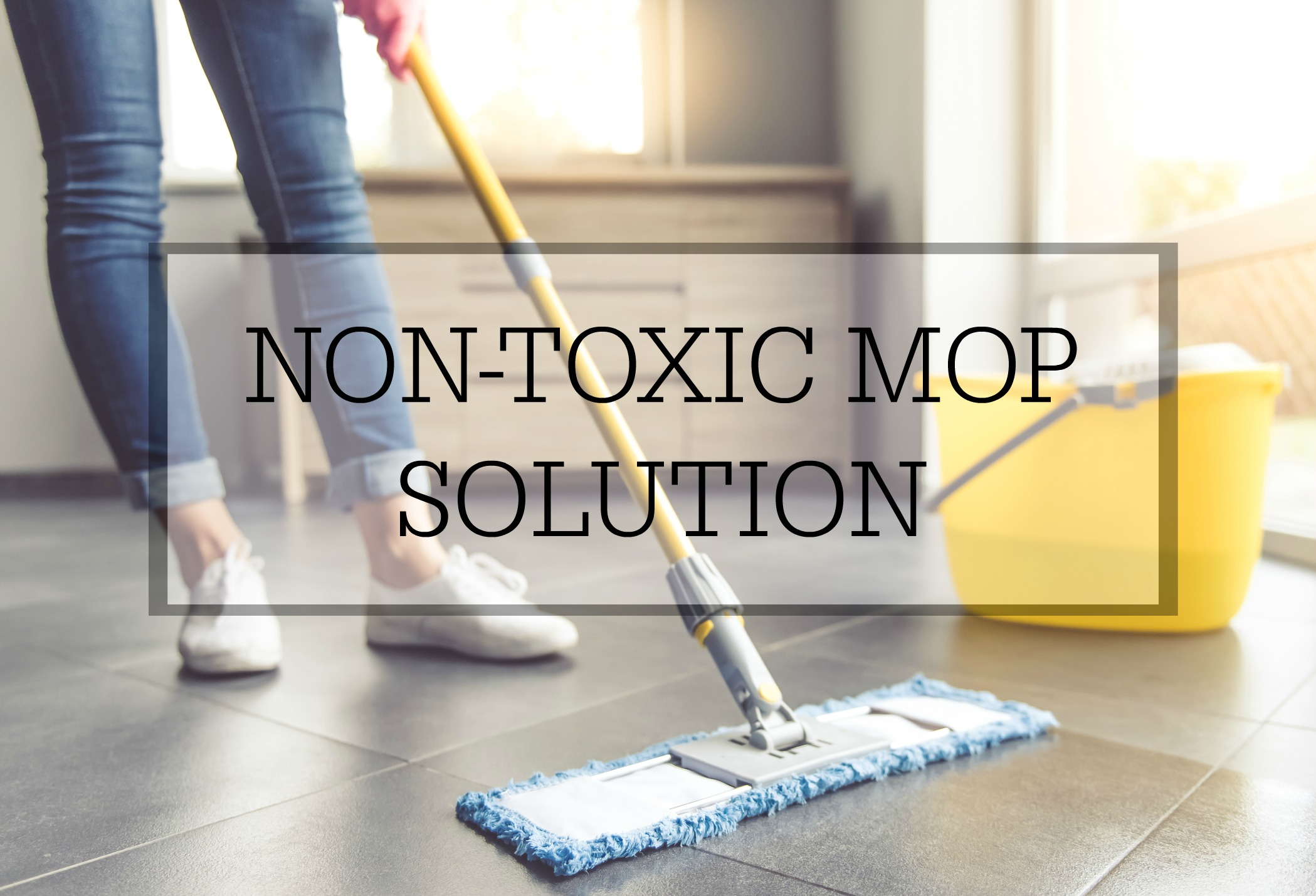 Homemade non-toxic mopping solution