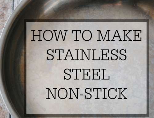How to make a stainless steel pan non-stick