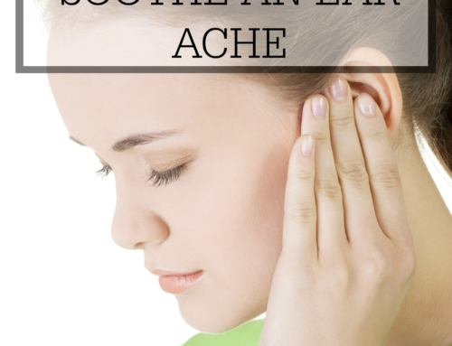 How to naturally soothe an ear ache