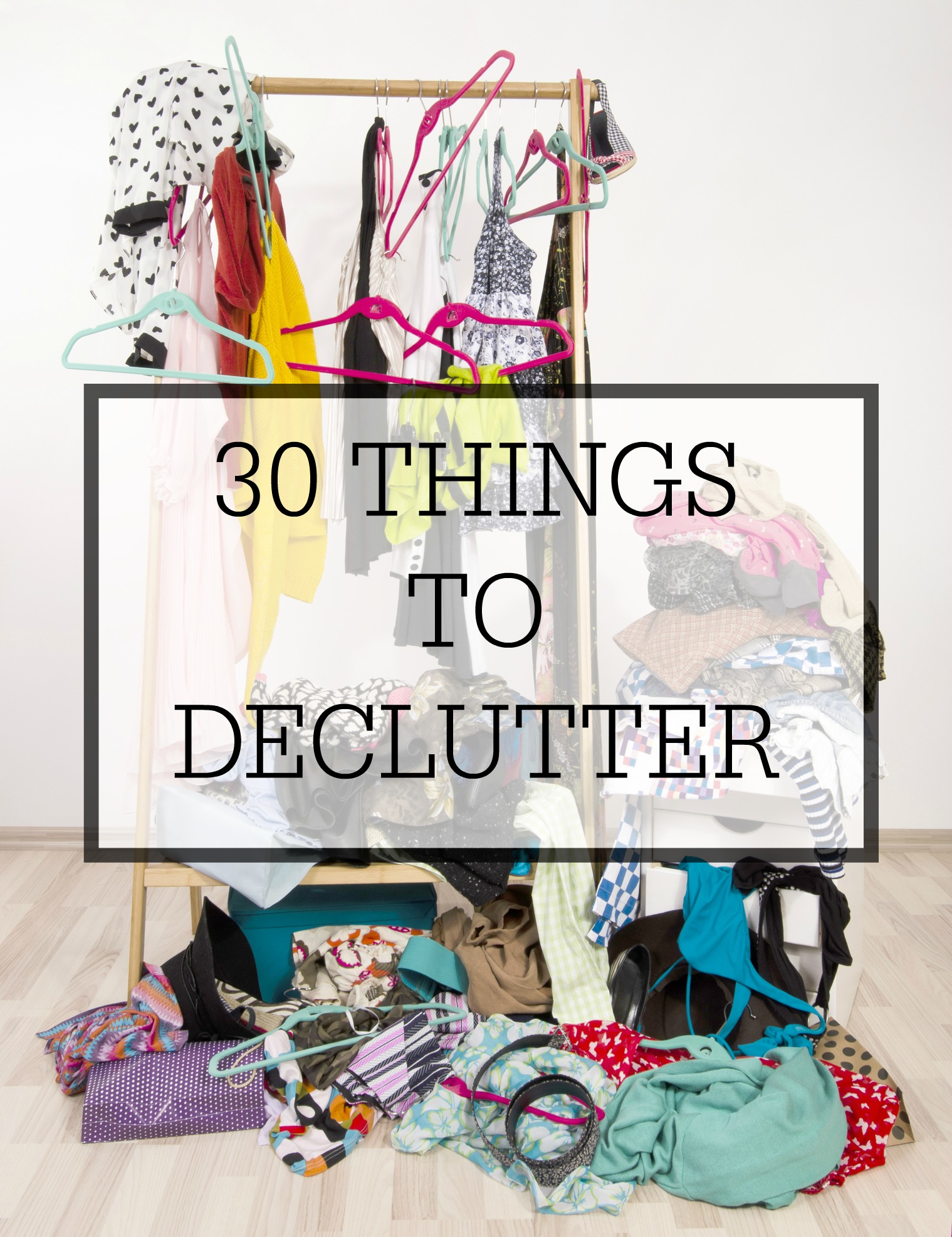 30 things to declutter simple homemaking - How to declutter your bedroom fast ...